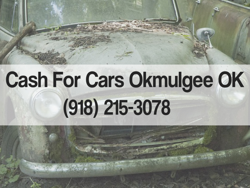 Cash for Cars Okmulgee OK