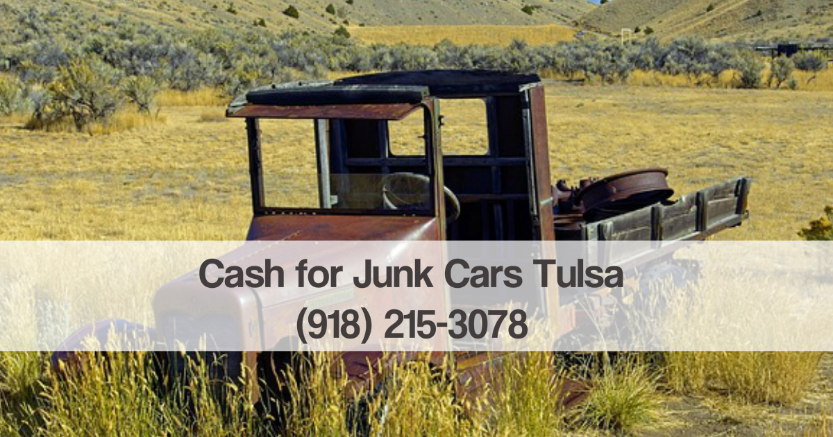 Sell My Junk Car For Cash Tulsa